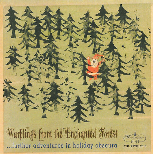 Warblings from the Enchanted Forest