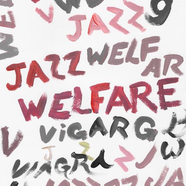 Viagra Boys Welfare Jazz