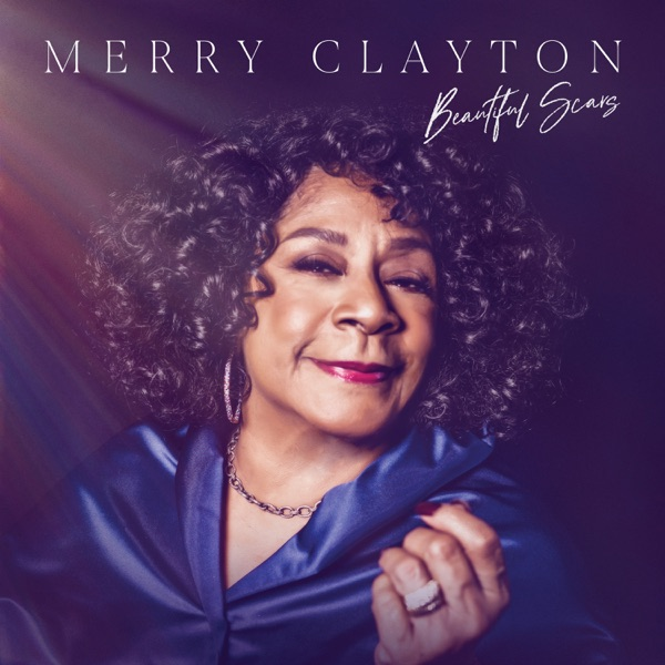 Merry Clayton Beautiful Scars