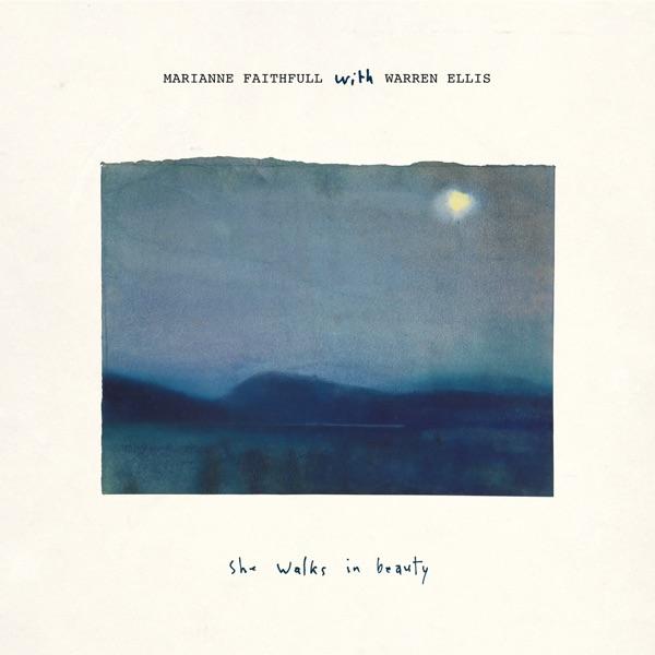 Marianne Faithfull She Walks in Beauty with Warren Ellis)