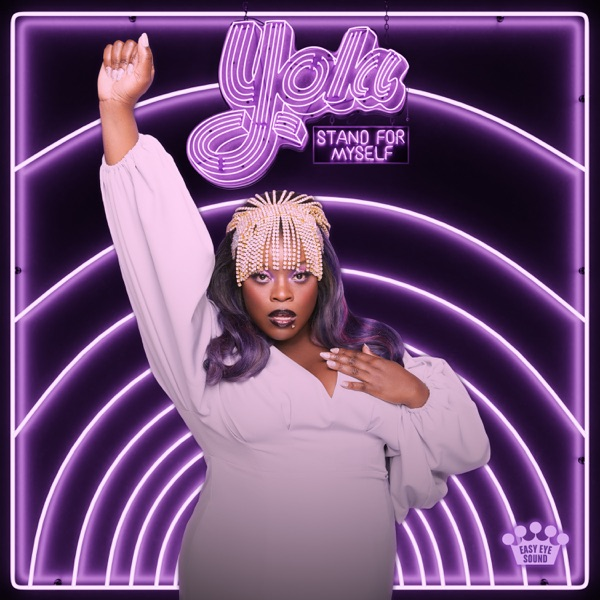Yola Stand For Myself