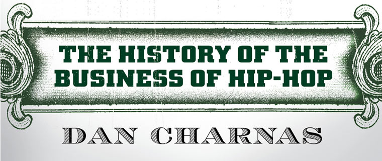 The Business of Hip-Hop